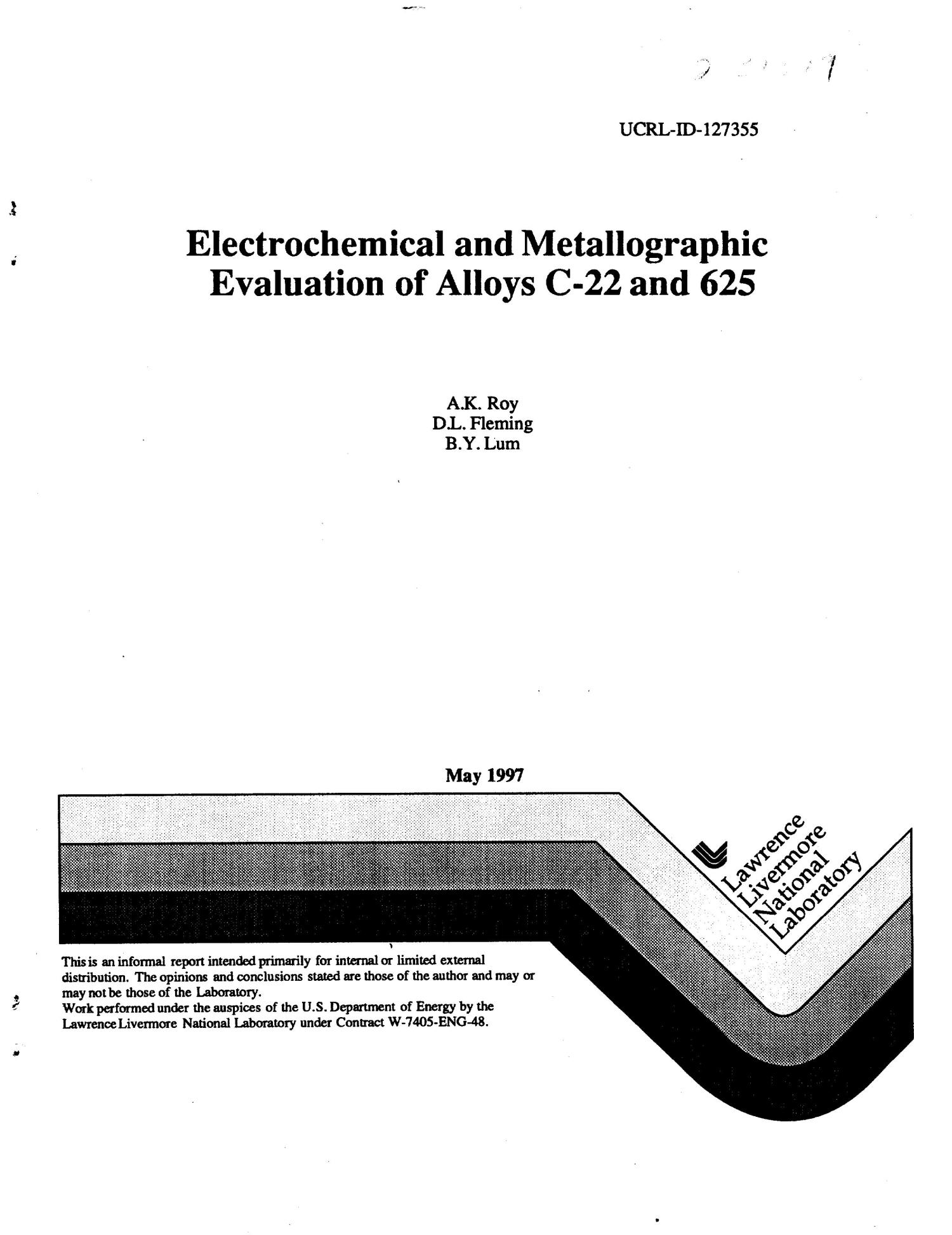 Electrochemical and metallographic evaluation of alloys C-22 and 625                                                                                                      [Sequence #]: 1 of 13