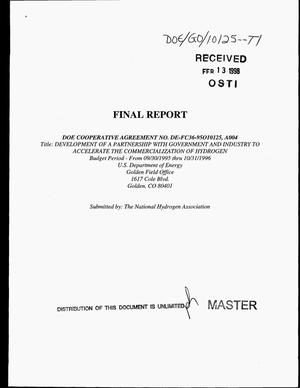 Primary view of object titled 'Development of a partnership with government and industry to accelerate the commercialization of hydrogen. Final report, 9/30/1995--10/31/1996'.