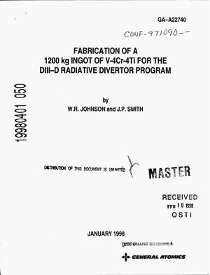 Primary view of object titled 'Fabrication of a 1200 kg Ingot of V-4Cr-4Ti alloy for the DIII-D Radiative Divertor Program'.