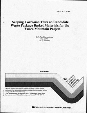 Primary view of object titled 'Scoping corrosion tests on candidate waste package basket materials for the Yucca Mountain project'.