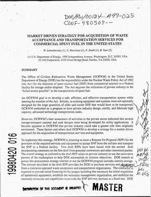 Primary view of object titled 'Market driven strategy for acquisition of waste acceptance and transportation services for commercial spent fuel in the United States'.