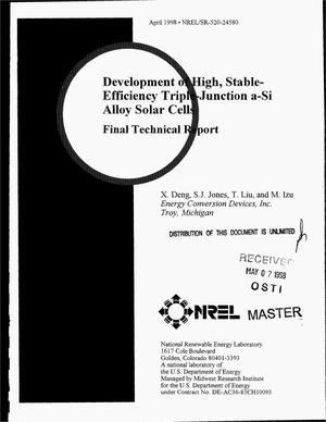 Primary view of object titled 'Development of high, stable-efficiency triple-junction a-Si alloy solar cells. Final technical report'.