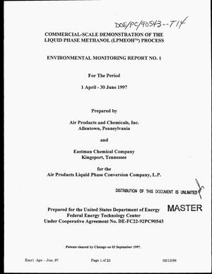 Primary view of object titled 'Commercial-scale demonstration of the Liquid Phase Methanol (LPMEOH{trademark}) process. Environmental monitoring report No. 1, 1 April 1997--31 June 1997'.