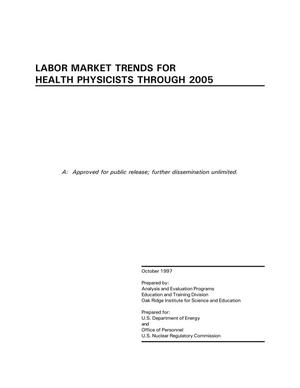 Primary view of object titled 'Labor Market Trends for Health Physicists through 2005'.