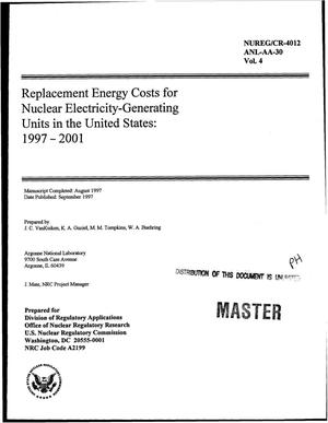 Primary view of object titled 'Replacement energy costs for nuclear electricity-generating units in the United States: 1997--2001. Volume 4'.