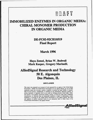 Primary view of object titled 'Immobilized enzymes in organic media: Chiral monomer production in organic media. Final report'.