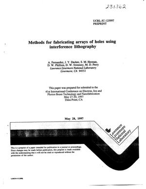 Primary view of object titled 'Methods for fabricating arrays of holes using interference lithography'.