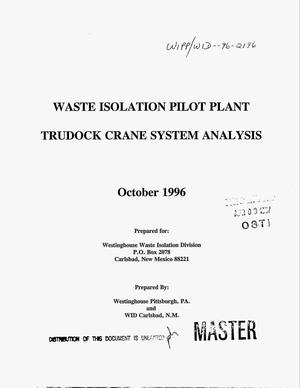 Primary view of object titled 'Waste Isolation Pilot Plant TruDock crane system analysis'.
