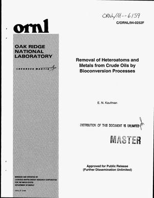 Primary view of object titled 'Removal of heteroatoms and metals from crude oils by bioconversion processes'.