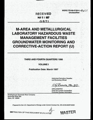 Primary view of object titled 'M-Area and Metallurgical Laboratory Hazardous Waste Management Facilities groundwater monitoring and corrective-action report (U). Third and fourth quarters 1996, Vol. I'.