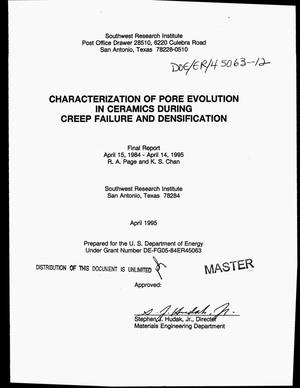 Primary view of Characterization of pore evolution in ceramics during creep failure and densification. Final report, April 15, 1984--April 14, 1995