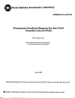 Primary view of object titled 'Permanent gradient magnets for the 8 GeV transfer line at FNAL'.