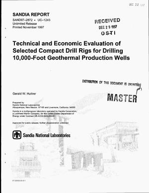 Primary view of object titled 'Technical and economic evaluation of selected compact drill rigs for drilling 10,000 foot geothermal production wells'.