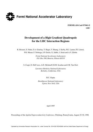 Primary view of object titled 'Development of a high gradient quadrupole for the LHC Interaction Regions'.