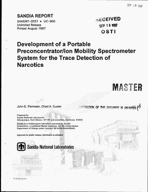 Primary view of object titled 'Development of a portable preconcentrator/ion mobility spectrometer system for the trace detection of narcotics'.
