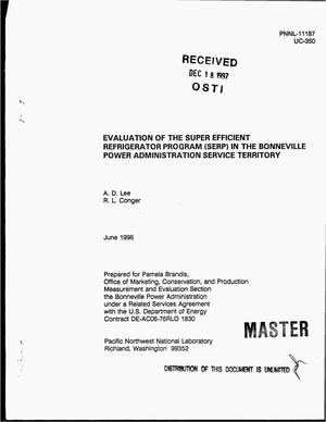 Primary view of object titled 'Evaluation of the Super Efficient Refrigerator Program (SERP) in the Bonneville Power Administration service territory'.