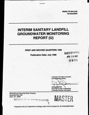 Primary view of object titled 'Interim sanitary landfill groundwater monitoring report. First and second quarters 1996'.