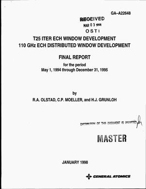 Primary view of object titled 'T25 ITER ECH window development 110 GHz ECH distributed window development. Final report, May 1, 1994--December 31, 1995'.