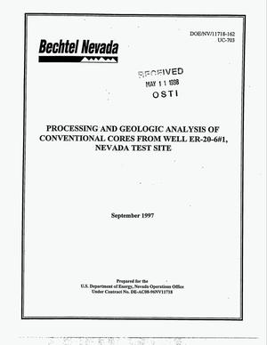 Primary view of object titled 'Processing and geologic analysis of conventional cores from well ER-20-6 No. 1, Nevada Test Site'.