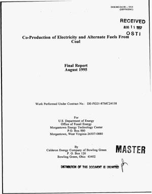 Primary view of object titled 'Co-production of electricity and alternate fuels from coal. Final report, August 1995'.