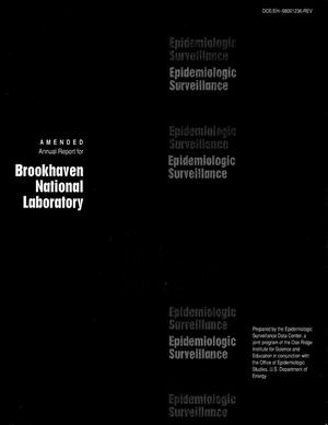 Primary view of object titled 'Amended annual report for Brookhaven National Laboratory: Epidemiologic surveillance - 1994'.