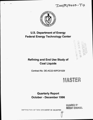 Primary view of object titled 'Refining and end use study of coal liquids. Quarterly report, October--December 1996'.