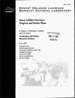 Primary view of object titled 'Muon Collider Overview: Progress and Future Plans'.