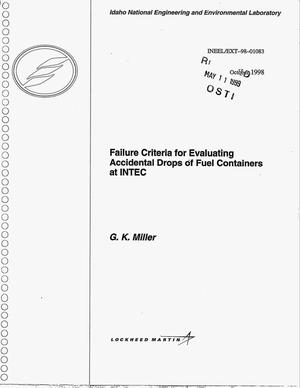 Primary view of object titled 'Failure Criteria for Evaluating Accidental Drops of Fuel Containers at INTEC'.