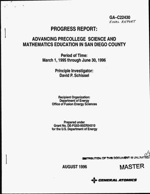 Primary view of object titled 'Advancing precollege science and mathematics education in San Diego County. Progress report, March 1, 1995--June 30, 1996'.