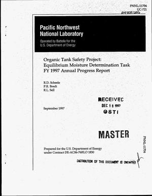 Primary view of object titled 'Organic Tank Safety Project: Equilibrium moisture determination task fiscal year 1997. Annual progress report'.