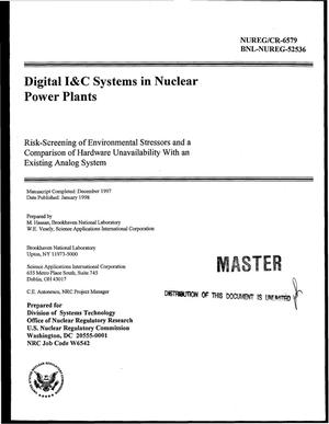 Primary view of object titled 'Digital I&C systems in nuclear power plants. Risk-screening of environmental stressors and a comparison of hardware unavailability with an existing analog system'.
