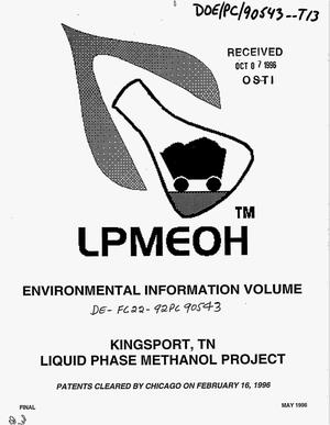 Primary view of object titled 'Environmental information volume: Liquid Phase Methanol (LPMEOH{trademark}) project'.