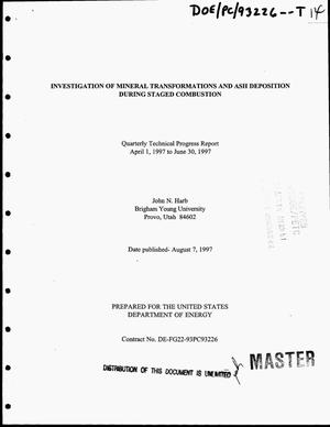 Primary view of object titled 'Investigation of mineral transformations and ash deposition during staged combustion. Quarterly technical progress report, April 1, 1997--June 30, 1997'.