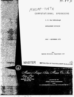 Primary view of object titled 'Computational upgrading. Quarterly report, July--September 1971'.