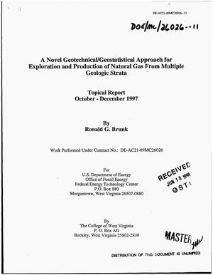 Primary view of object titled 'A novel geotechnical/geostatistical approach for exploration and production of natural gas from multiple geologic strata. Topical report, October--December 1997'.