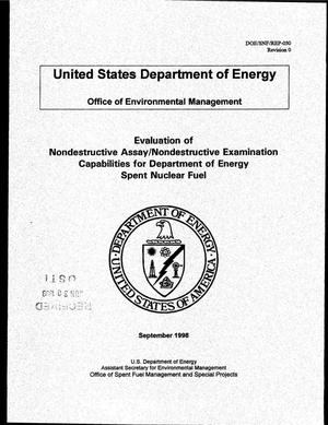 Primary view of object titled 'Evaluation of Nondestructive Assay/Nondestructive Examination Capabilities for Department of Energy Spent Nuclear Fuel'.