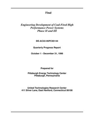 Primary view of object titled 'Engineering development of coal-fired high performance power systems, Phases 2 and 3. Quarterly progress report, October 1--December 31, 1996. Final report'.