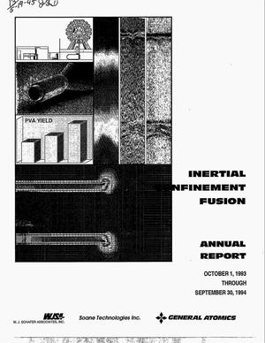 Primary view of object titled 'Inertial confinement fusion target component fabrication and technology development support: Annual report, October 1, 1993--September 30, 1994'.