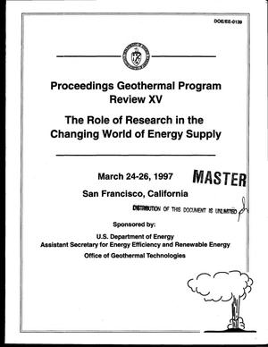 Primary view of object titled 'Geothermal Program Review XV: proceedings. Role of Research in the Changing World of Energy Supply'.