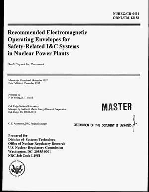 Primary view of object titled 'Recommended electromagnetic operating envelopes for safety-related I and C systems in nuclear power plants: Draft report for comment'.