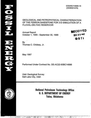 Primary view of object titled 'Geological and petrophysical characterization of the Ferron Sandstone for 3-D simulation of a fluvial-deltaic reservoir. Annual report, October 1, 1995--September 30, 1996'.