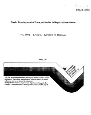 Primary view of object titled 'Model development for transport studies in negative shear modes'.