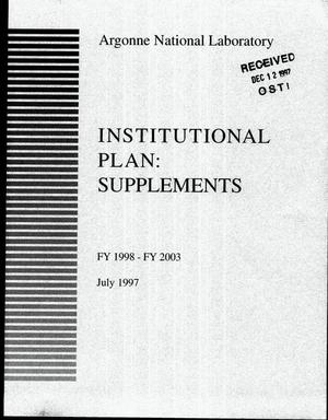 Primary view of object titled 'Institutional plan: Supplements, FY 1998--FY 2003'.