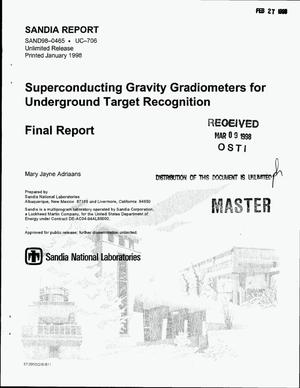 Primary view of object titled 'Superconducting gravity gradiometers for underground target recognition. Final report'.