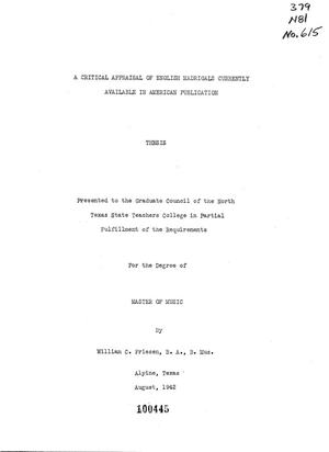 Primary view of object titled 'A Critical Appraisal of English Madrigals Currently Available in American Publication'.