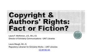Primary view of object titled 'Copyright and Authors' Rights: Fact or Fiction?'.