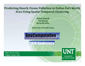 Primary view of object titled 'Predicting Hourly Ozone Pollution in Dallas-Fort Worth Area Using Spatio-Temporal Clustering'.
