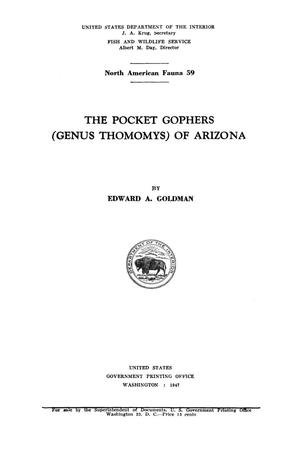 Primary view of object titled 'The Pocket Gophers (Genus Thomomys) of Arizona'.