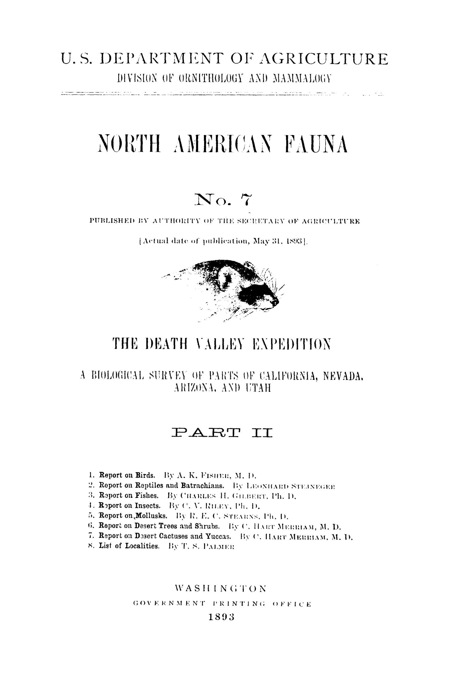 The Death Valley Expedition: A Biological Survey of Parts of California, Nevada, Arizona, and Utah, Part 2                                                                                                      Front Cover