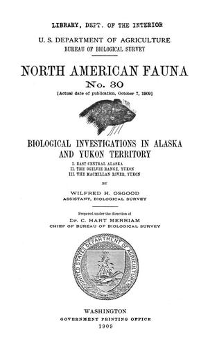 Primary view of object titled 'Biological Investigations in Alaska and Yukon Territory'.